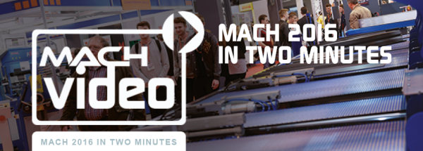 MACH 2016 IN TWO MINUTES