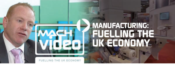 MANUFACTURING: FUELLING THE UK ECONOMY